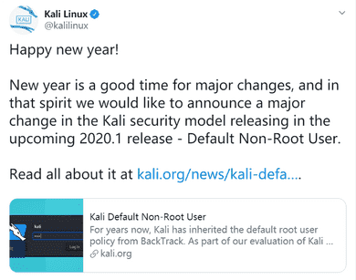 Kali Linux 将默认以非 root 身份运行