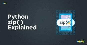 zip()函数在Python中一些窍门