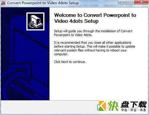 Convert Powerpoint to Video 4dots(ppt转mp4转换器)下载 v1.2官方版